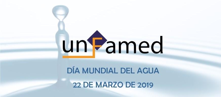 DÍA MUNDIAL DEL AGUA, 22 MARZO 2019