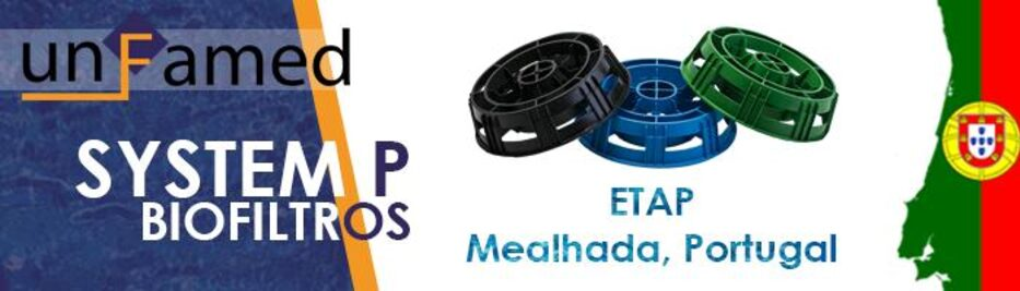 Los biofiltros de Unfamed Fabricantes Agua, elegidos para la EDAR de Mealhada, Portugal.