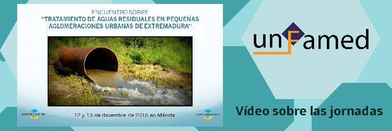 """Video del Encuentro sobre """"Tratamiento de las aguas residuales en las pequeñas poblaciones de Extremadura""""."""