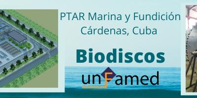 Unfamed Fabricantes ha suministrado los equipos para la PTAR de Cárdenas,en Cuba, incluyendo 16 biodiscos.